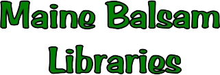 Libraries – Maine Balsam Libraries